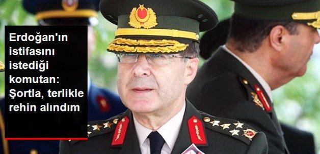 Erdoğan'ın İsteğiyle İstifa Eden Komutan: Şortla Terlikle Rehin Alındım