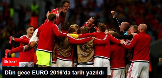 EURO 2016'da Galler, Belçika'yı 3-1 Yenerek Yarı Finale Yükseldi