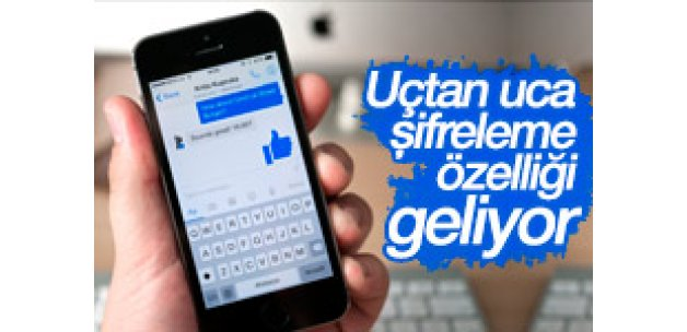 Facebook Messenger'a şifreleme özelliği geldi