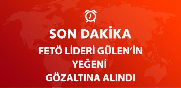 Fetö Elebaşı Fetullah Gülen'in Yeğeni Muhammet Sait Gülen Gözaltında