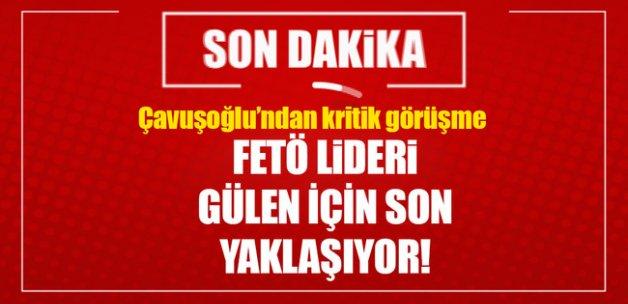 FETÖ lideri Gülen için son yaklaşıyor!