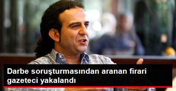 Gazeteci Bülent Mumay Darbe Soruşturmasında Gözaltına Alındı!