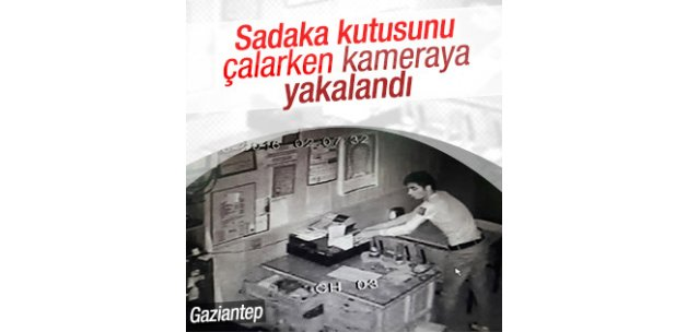 Gaziantep'te sadaka kutusu çalındı