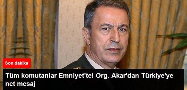 Genelkurmay Başkanı Org. Hulusi Akar'dan açıklama