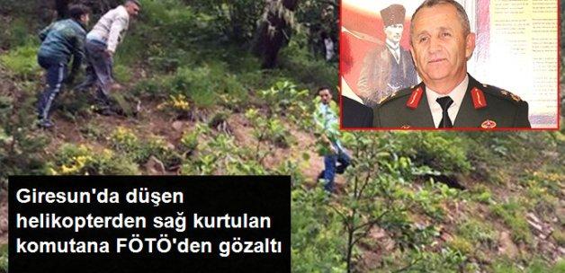 Giresun'da Düşen Askeri Helikopterdeki Komutana FETÖ Üyeliğinden Gözaltı