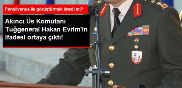 Gülen ile Org. Akar'ı Görüştürmek İsteyen Komutan Suçlamaları Reddetti