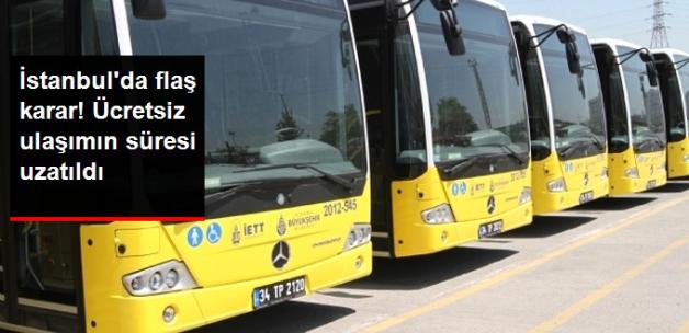 İstanbul'da 20 Temmuz'a Kadar Toplu Ulaşım Ücretsiz!