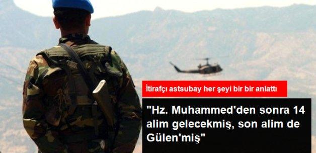İtirafçı Astsubay, FETÖ'yü Anlattı: Fethullah Gülen'in 14. ve Son Alim Olduğunu Söylediler