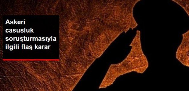 İzmir'deki Askeri Casusluk Davası Hakim ve Savcısına Kovuşturma İzni