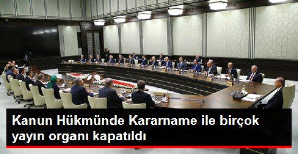 Kanun Hükmünde Kararnameyle 16 TV Kanalı, 45 Gazete Kapatıldı!
