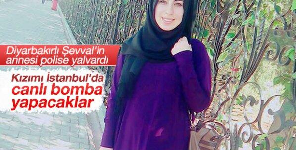 Kayıp Şevval'i canlı bomba olarak mı kullanacaklar