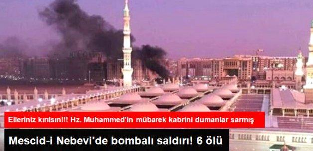 Medine'de Mescid-i Nebevi Yakınlarında Bombalı Saldırı! 6 Ölü 10 Yaralı