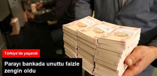 Parayı Bankada Unuttu Faizle Zengin Oldu