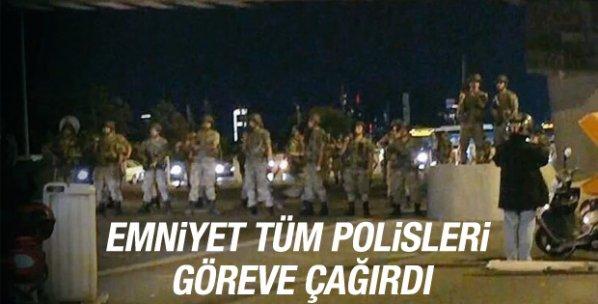 Polis teşkilatı tüm personeli göreve çağırdı