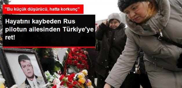 Rus Pilotun Ailesi, Türkiye'nin Tazminatlarını Reddetti