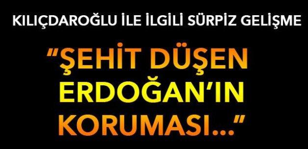 ŞAŞIRTAN GELİŞME! Şehit düşen Erdoğan'ın koruması meğer Kılıçdaroğlu'nun...