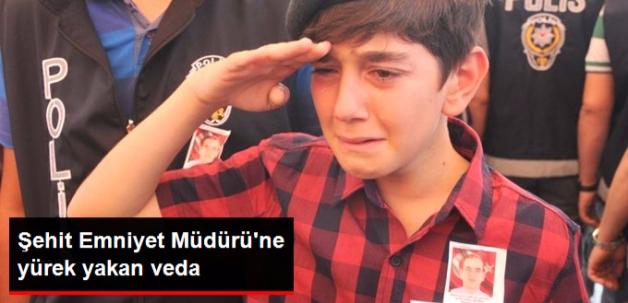 Şehit Emniyet Müdürü'nü, 13 Yaşındaki Oğlu Gözyaşlarıyla Uğurladı