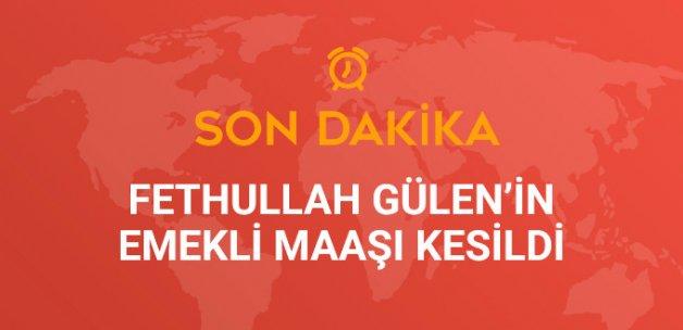 SGK, FETÖ lideri Fethullah Gülen'in Emekli Maaşını Kesti