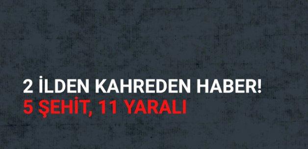 Siirt ve Hakkari'den Kahreden Haberler: 5 Şehit, 11 Yaralı