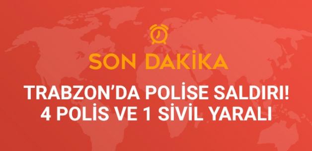 Trabzon Maçka'da Polise Saldırı! 4 Polis ve 1 Sivil Yaralı