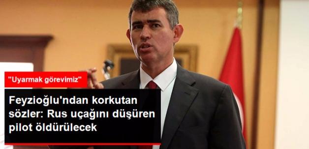 Türkiye Barolar Birliği Başkanı Feyzioğlu: Rus Uçağını Düşüren Pilot Öldürülecek