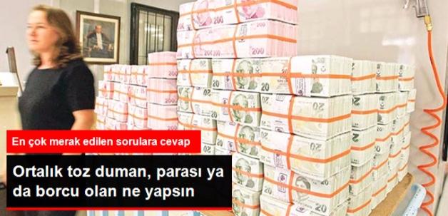 Türkiye'nin Notu Düştü, Parası Borcu Olan Ne Yapsın