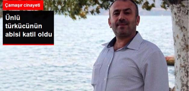 Türkücü Yusuf Harputlu'nun Ağabeyi Cinayetten Gözaltına Alındı