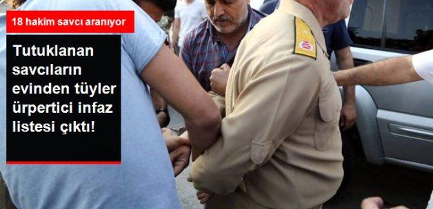 Tutuklanan Savcıların Evinden İnfaz Listesi Çıktı
