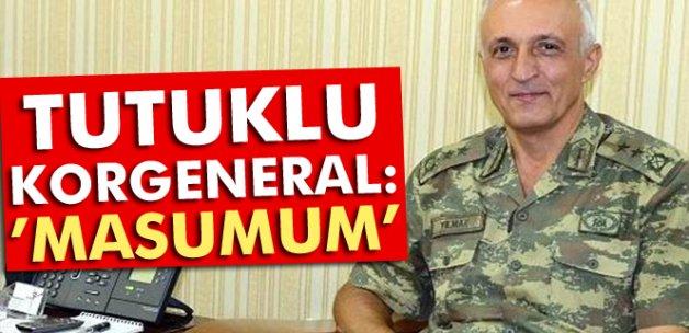 Tutuklu Korgeneral 'masumum' dedi