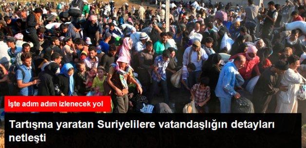 Vatandaşlığa Alınacak Suriyelilerle İlgili Detaylar Netleşti