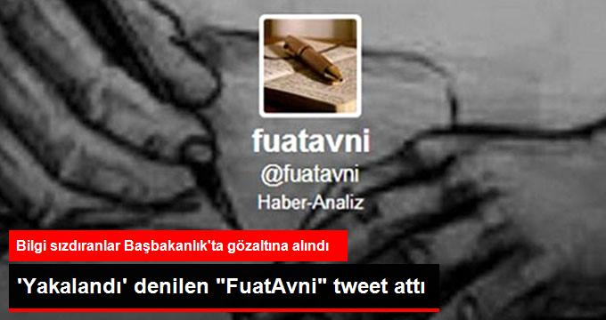 'Yakalandı' denilen FuatAvni tweet attı