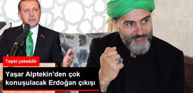 """Yaşar Alptekin, Erdoğan'ı Eleştirenlere """"Yaratık"""" Dedi"""