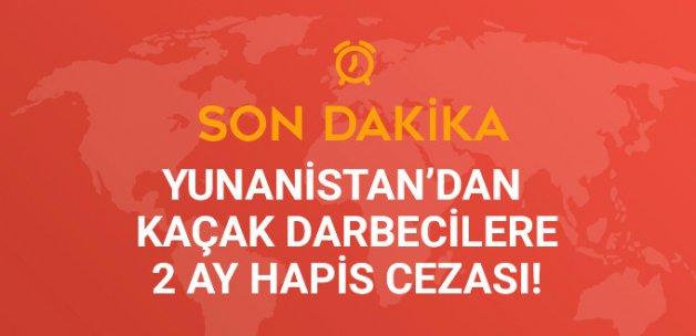 Yunanistan'a Kaçan 8 Darbeci Askere 2 Ay Ceza Verildi
