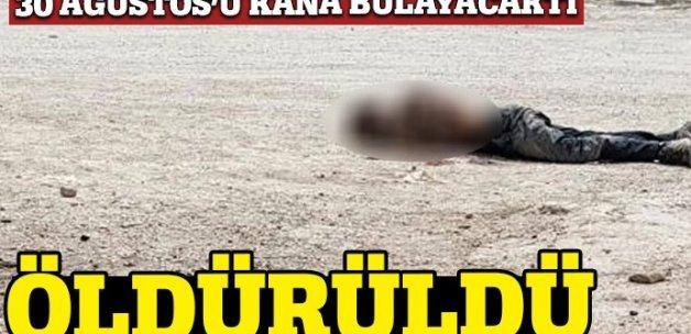 30 Ağustos'u kana bulayacaktı, öldürüldü!