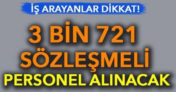 3 bin 721 sözleşmeli personel alınacak! İşte şartlar