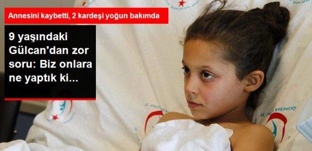 9 Yaşındaki Gülcan'ın Sorusu Yürek Dağladı: Biz Onlara Ne Yaptık ki...
