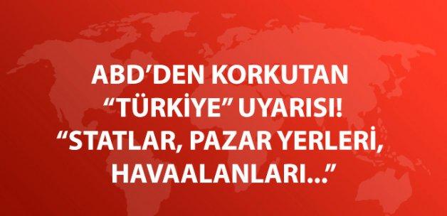 ABD'den Dikkat Çeken Türkiye Uyarısı: Kalabalık Yerlerden Uzak Durun