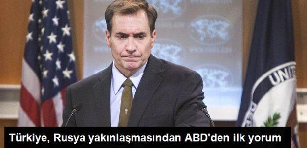 ABD'den Türkiye, Rusya Yakınlaşması Yorumu: Endişeli Değiliz, Onların Kararı