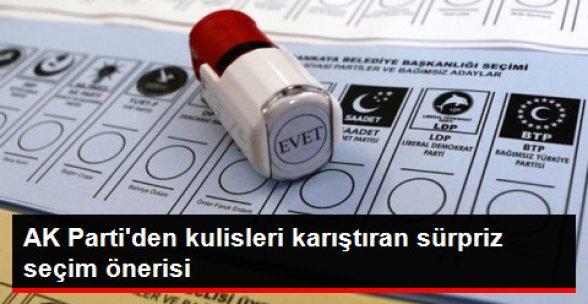 AK Parti'den CHP ve MHP'ye Sürpriz Seçim Önerisi
