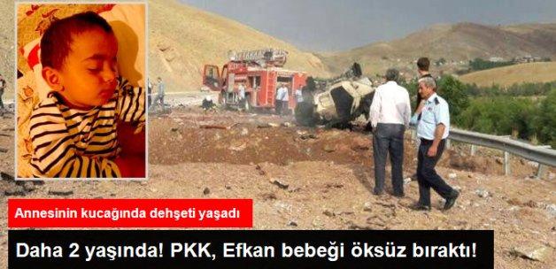 Annesinin Kucağında Dehşeti Yaşadı! PKK, Efkan Bebeği Öksüz Bıraktı