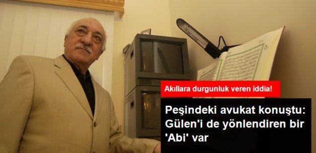 Avukat Amsterdam: Gülen'i de Yönlendiren Bir 'Abi' Var