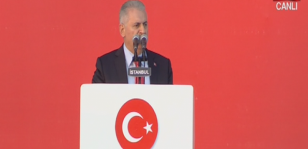 Başbakan Yıldırım Yenikapı'da konuşuyor