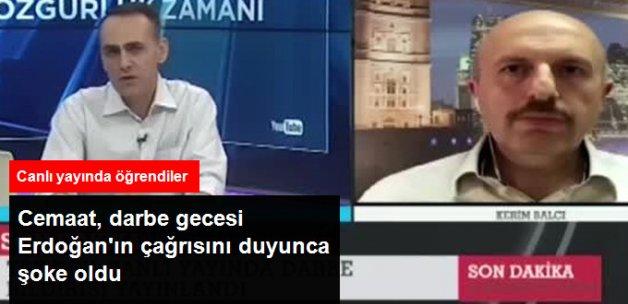 Cemaat Darbe Gecesi Erdoğan'ın Çağrısını Duyunca Şoke Oldu
