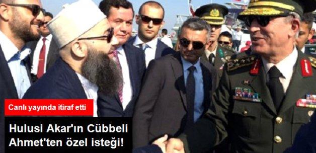 Cübbeli Ahmet: Hulusi Akar Bize Dua Edin Dedi