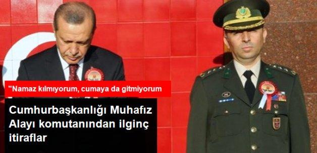 Cumhurbaşkanlığı Muhafız Alayı Komutanının İtirafları