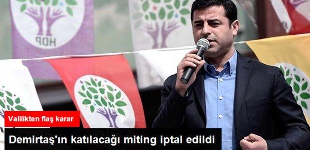 Demirtaş'ın Katılacağı Miting Güvenlik Gerekçesiyle İptal Edildi