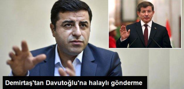 Demirtaş'tan Eski Başbakan Davutoğlu'na Ağır Gönderme!