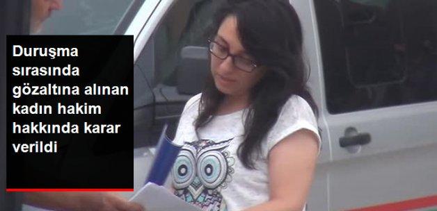 Duruşma Sırasında Gözaltına Alınan Kadın Hakim