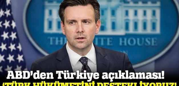 Earnest: ABD Türk hükümetini güçlü şekilde desteklemeyi sürdürüyor