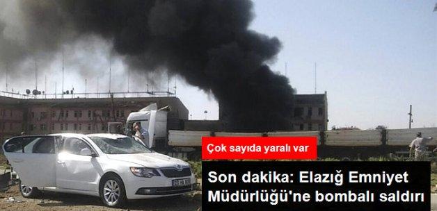 Elazığ Emniyet Müdürlüğü'ne Bomba Yüklü Araçla Saldırı